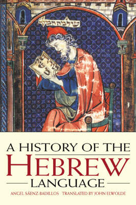 A History of the Hebrew Language (Paperback)