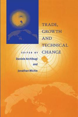 Trade, Growth and Technical Change (Paperback)