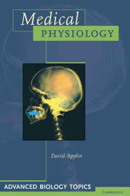 Medical Physiology - Advanced Biology Topics (Paperback)