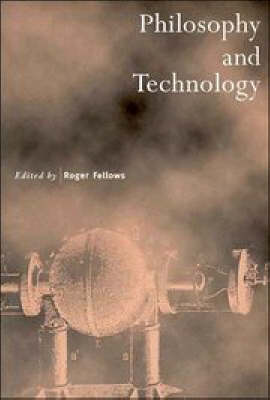 Philosophy and Technology - Royal Institute of Philosophy Supplements 38 (Paperback)