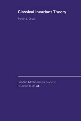 Classical Invariant Theory - London Mathematical Society Student Texts 44 (Paperback)