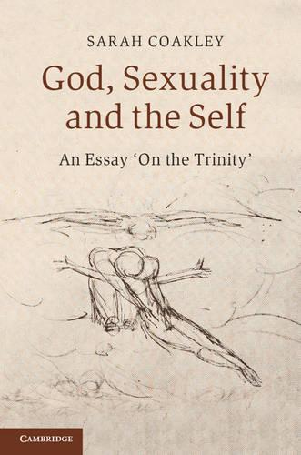 God, Sexuality, and the Self: An Essay 'On the Trinity' (Paperback)