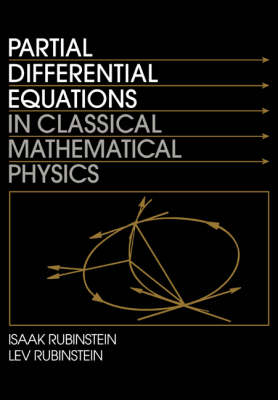 Partial Differential Equations in Classical Mathematical Physics (Paperback)