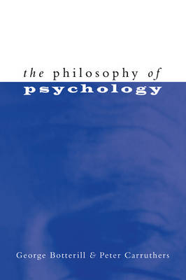 The Philosophy of Psychology (Paperback)