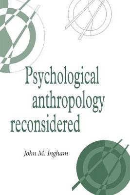 Psychological Anthropology Reconsidered - Publications of the Society for Psychological Anthropology 8 (Paperback)