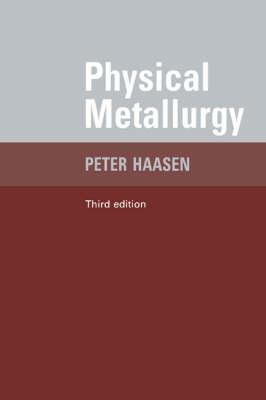 Physical Metallurgy (Paperback)