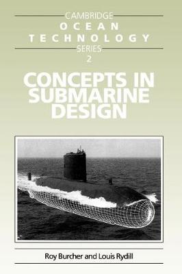 Concepts in Submarine Design - Cambridge Ocean Technology Series 2 (Paperback)