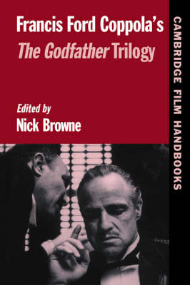 Francis Ford Coppola's The Godfather Trilogy - Cambridge Film Handbooks (Paperback)