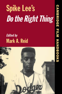 Spike Lee's Do the Right Thing - Cambridge Film Handbooks (Paperback)