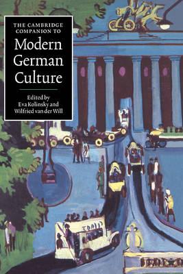 Cambridge Companions to Culture: The Cambridge Companion to Modern German Culture (Hardback)