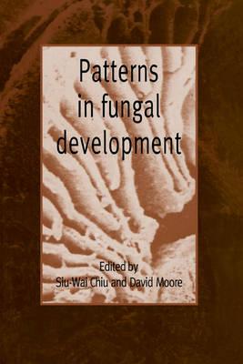 Patterns in Fungal Development (Hardback)