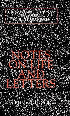 Notes on Life and Letters - The Cambridge Edition of the Works of Joseph Conrad (Hardback)