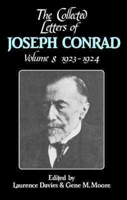 The Collected Letters of Joseph Conrad - The Collected Letters of Joseph Conrad 9 Volume Hardback Set Volume 8 (Hardback)