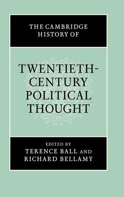 The Cambridge History of Twentieth-Century Political Thought - The Cambridge History of Political Thought (Hardback)