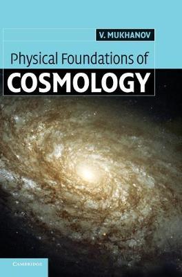 Physical Foundations of Cosmology (Hardback)