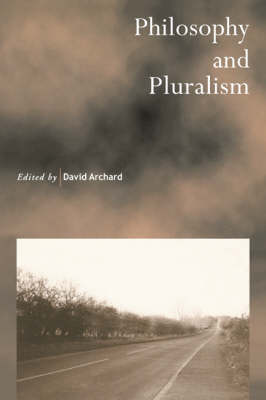 Philosophy and Pluralism - Royal Institute of Philosophy Supplements 40 (Paperback)