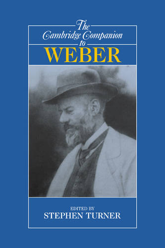The Cambridge Companion to Weber (Paperback)
