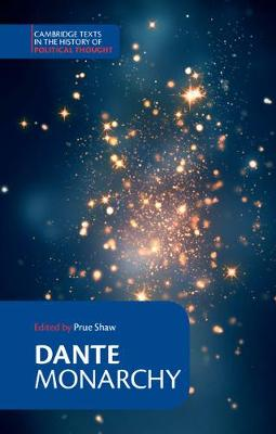 Cambridge Texts in the History of Political Thought: Dante: Monarchy (Paperback)