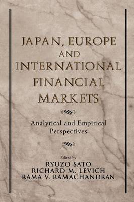 Japan, Europe, and International Financial Markets: Analytical and Empirical Perspectives (Paperback)