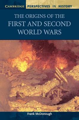 The Origins of the First and Second World Wars - Cambridge Perspectives in History (Paperback)