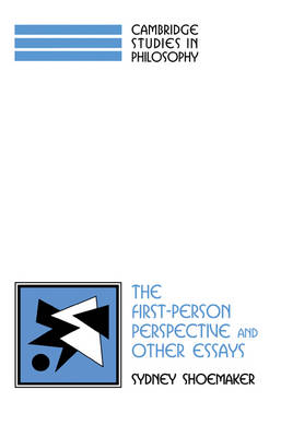 Cambridge Studies in Philosophy: The First-Person Perspective and Other Essays (Paperback)