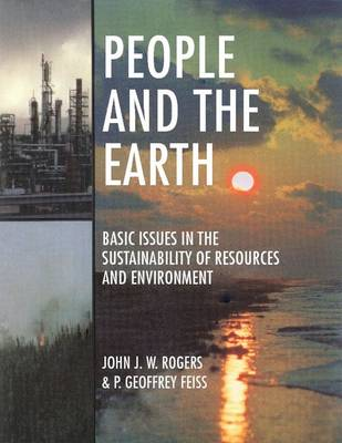 People and the Earth: Basic Issues in the Sustainability of Resources and Environment (Paperback)