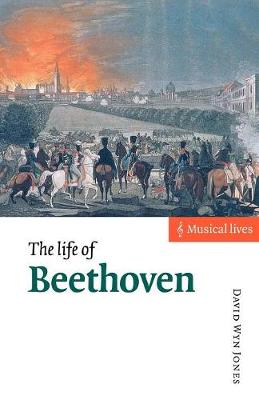 The Life of Beethoven - Musical Lives (Paperback)