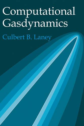 Computational Gasdynamics (Hardback)