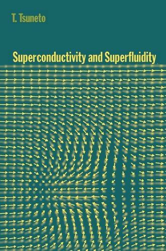 Superconductivity and Superfluidity (Hardback)