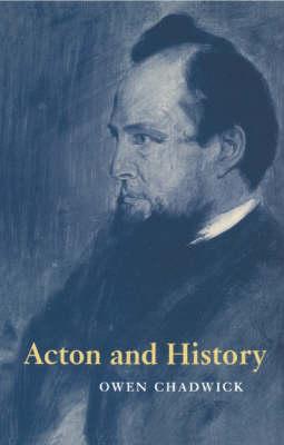 Acton and History (Hardback)