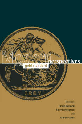 Modern Perspectives on the Gold Standard (Hardback)