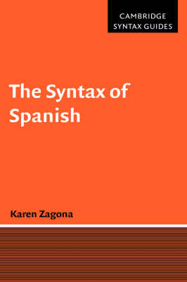 The Syntax of Spanish - Cambridge Syntax Guides (Hardback)