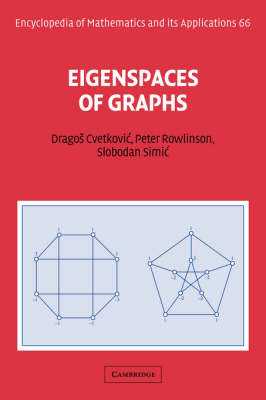 Eigenspaces of Graphs - Encyclopedia of Mathematics and Its Applications 66 (Hardback)