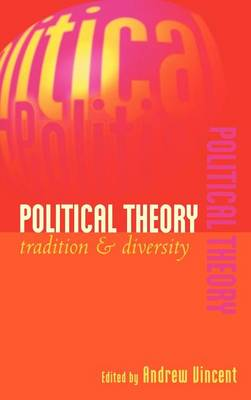 Political Theory: Tradition and Diversity (Hardback)
