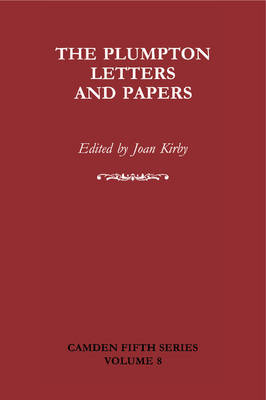 The Plumpton Letters and Papers - Camden Fifth Series 8 (Hardback)