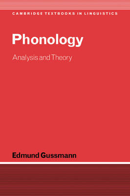 Phonology: Analysis and Theory - Cambridge Textbooks in Linguistics (Paperback)