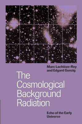 The Cosmological Background Radiation (Paperback)