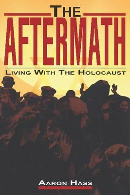 The Aftermath: Living with the Holocaust (Paperback)