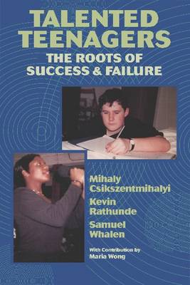 Talented Teenagers: The Roots of Success and Failure (Paperback)