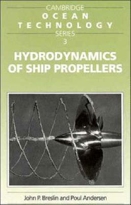 Cambridge Ocean Technology Series: Hydrodynamics of Ship Propellers Series Number 3 (Paperback)