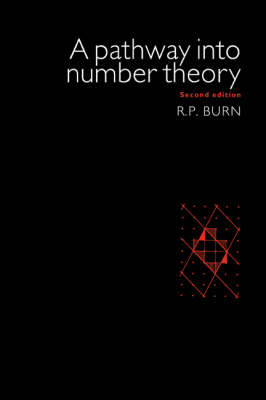 A Pathway Into Number Theory (Paperback)