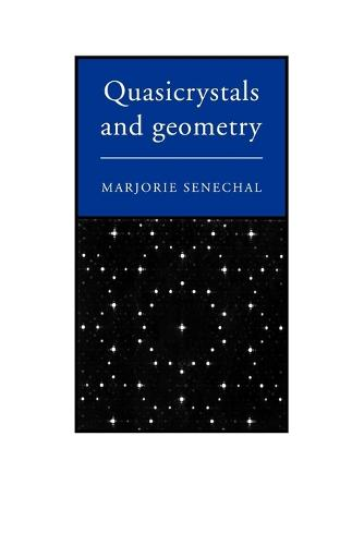 Quasicrystals and Geometry (Paperback)