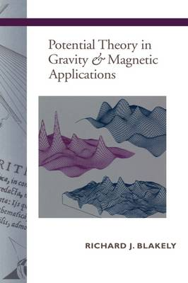 Potential Theory in Gravity and Magnetic Applications (Paperback)