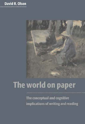 The World on Paper: The Conceptual and Cognitive Implications of Writing and Reading (Paperback)