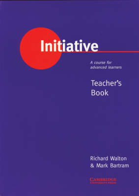 Initiative: A Course for Advanced Learners Teacher's book: Teacher's Book (Paperback)