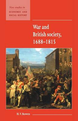 War and British Society 1688-1815 - New Studies in Economic and Social History 35 (Paperback)