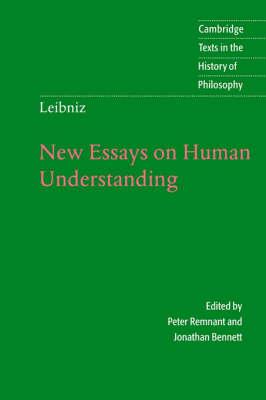 Cambridge Texts in the History of Philosophy: Leibniz: New Essays on Human Understanding (Paperback)