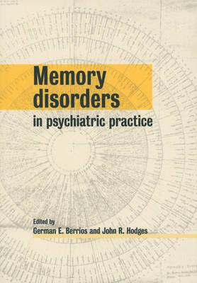 Memory Disorders in Psychiatric Practice (Paperback)