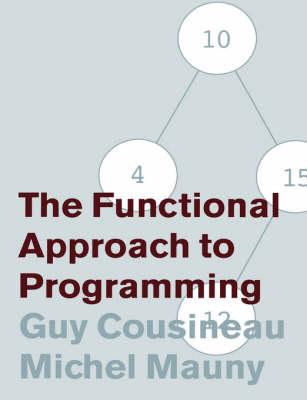 The Functional Approach to Programming (Paperback)