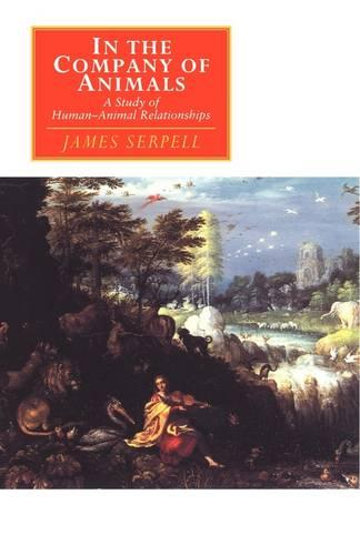 In the Company of Animals: A Study of Human-Animal Relationships - Canto original series (Paperback)